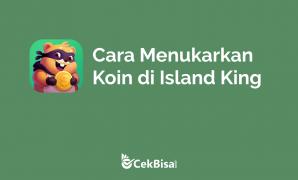 cara menukar koin di island king